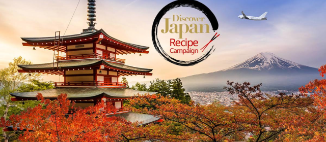 Discover Japan Recipe Campaign – Vote on your favorite recipe for a chance to win a trip for two to Japan!